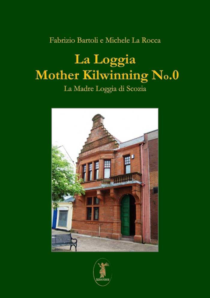 La Loggia Madre Kilwinning