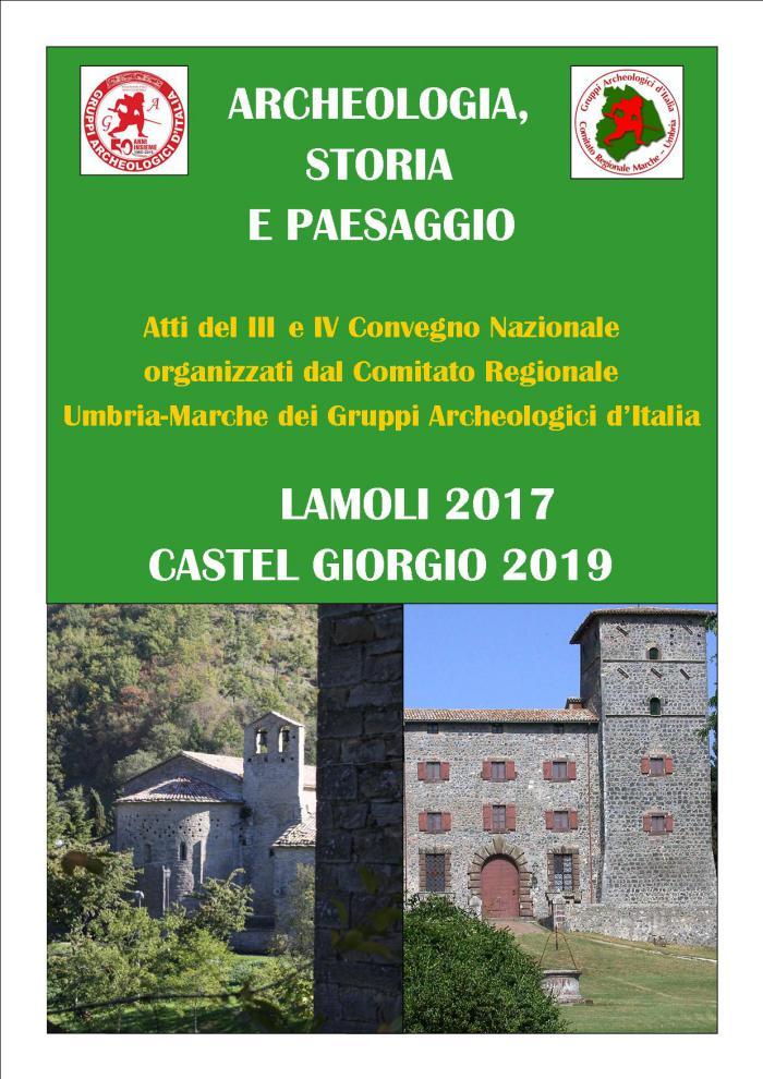 ARCHEOLOGIA, STORIA E PAESAGGIO III e IV