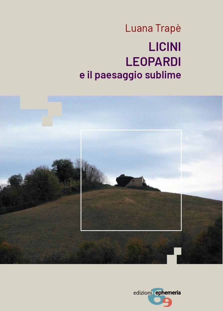 """""""Licini Leopardi e il paesaggio sublime"""" – Luana Trapè"""