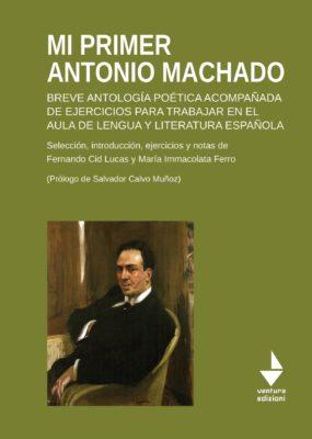 Mi primer Antonio Machado