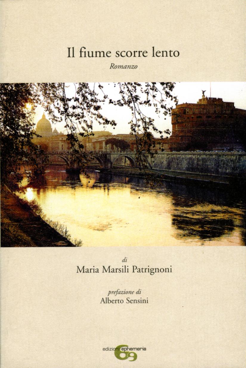 """""""Il fiume scorre lento"""" di Maria Marsili Patrignoni"""