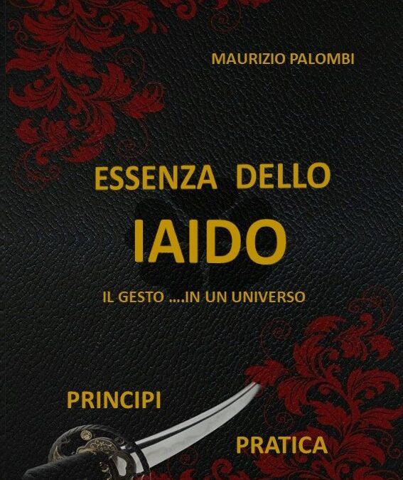 """""""Essenza dello Iaido"""" – Maurizio Palombi"""