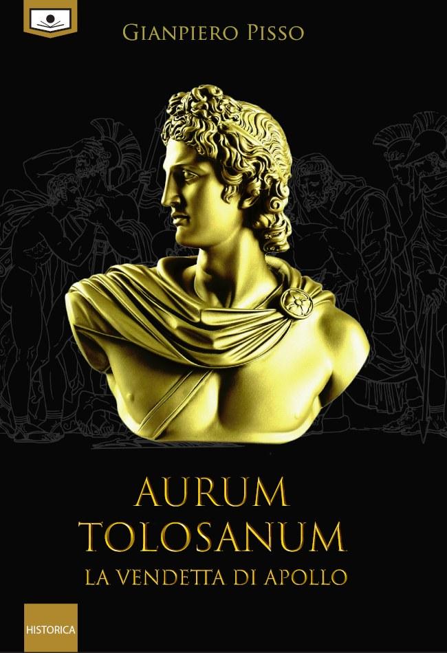 Aurum Tolosanum – La vendetta di Apollo
