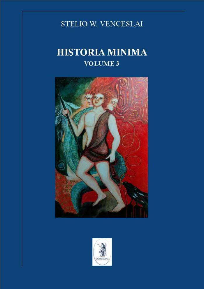 HISTORIA MINIMA VOLUME III (2013-2014)