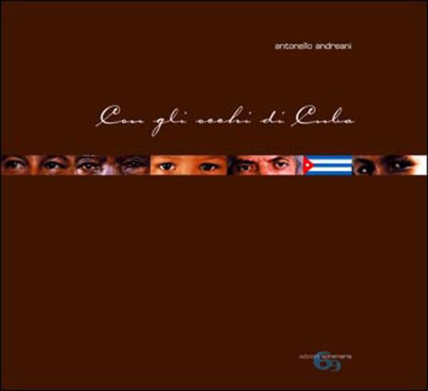 """""""Con gli occhi di Cuba"""" di Antonello Andreani"""