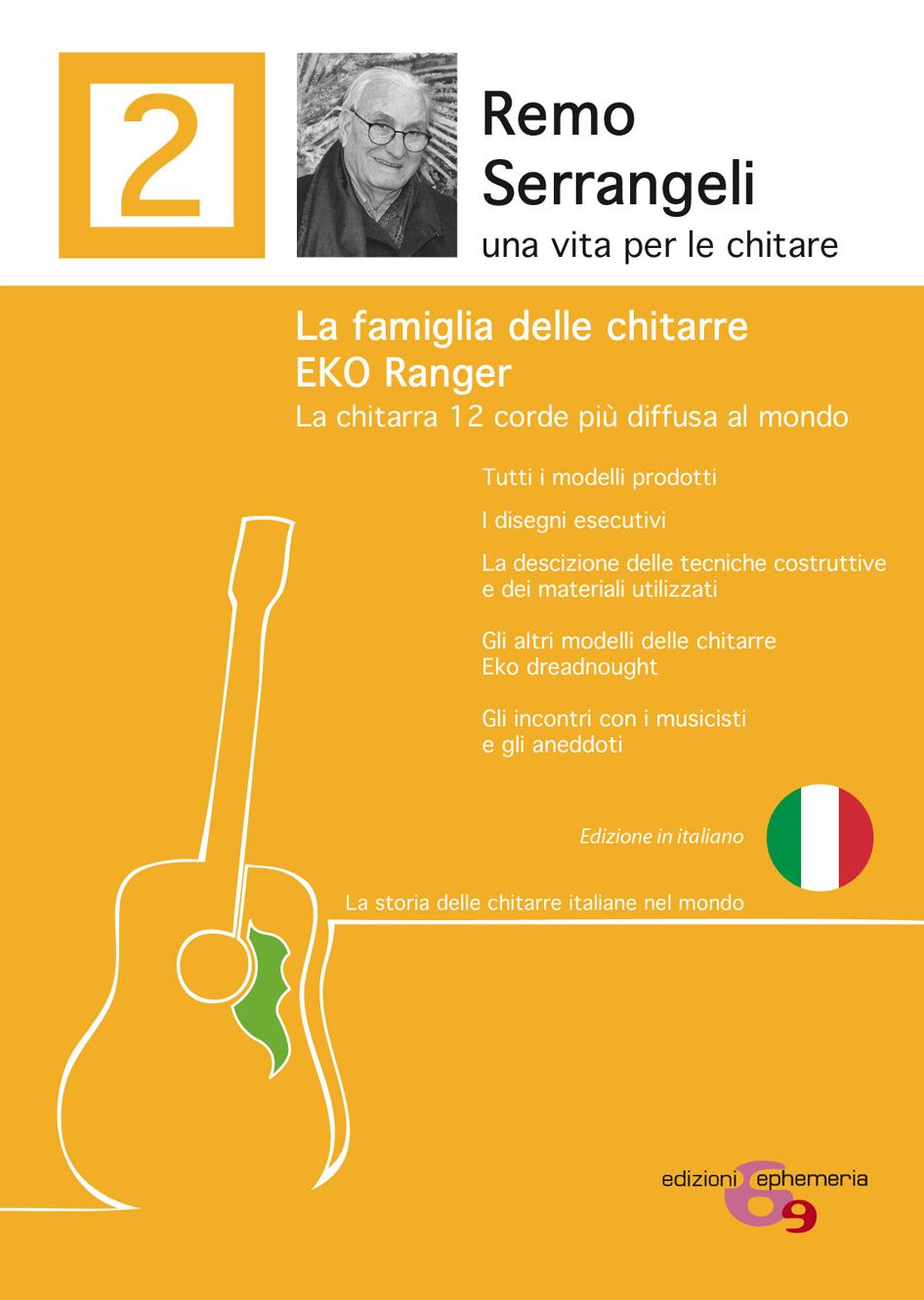 """""""Remo Serrangeli. La famiglia delle chitarre EKO Ranger"""" (ITA) di Remo Serrangeli"""