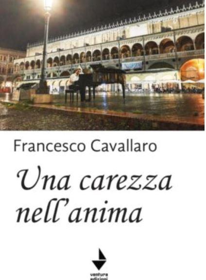 Una carezza nell'anima di Francesco Cavallaro