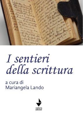 """""""I sentieri della scrittura"""" – Mariangela Lando"""