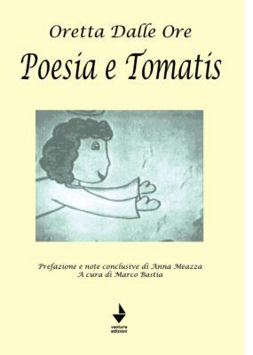 """""""Poesia e Tomatis"""" – Oretta dalle Ore"""
