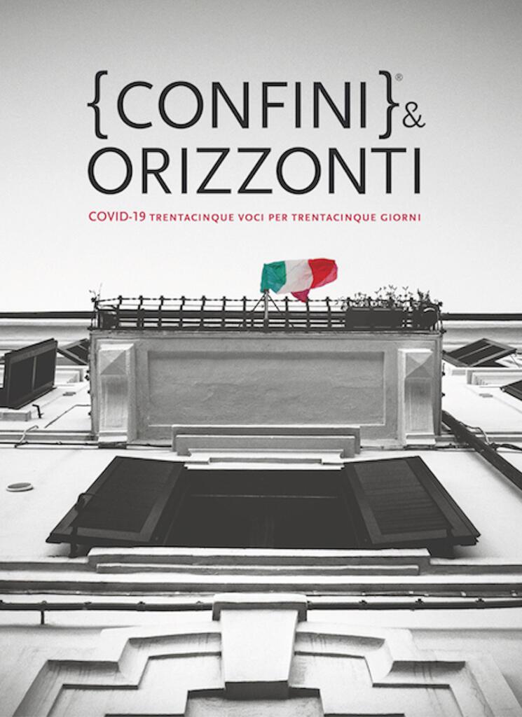 copertina Confini-Orizzonti-–-COVID-19-trentacinque-voci-per-trentacinque-giorni