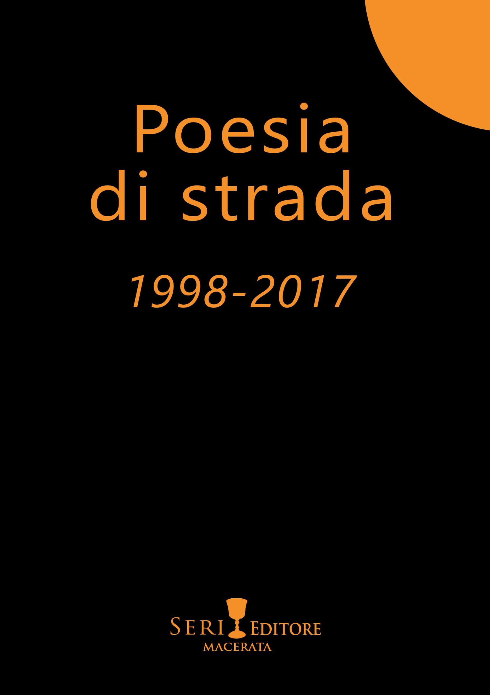 Poesia di strada 1998-2017