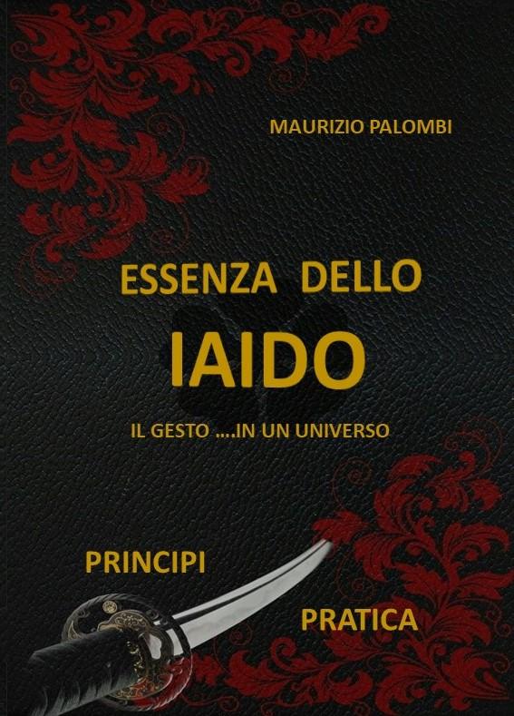 """""""Essenza dello Iaido"""" Maurizio Palombi"""
