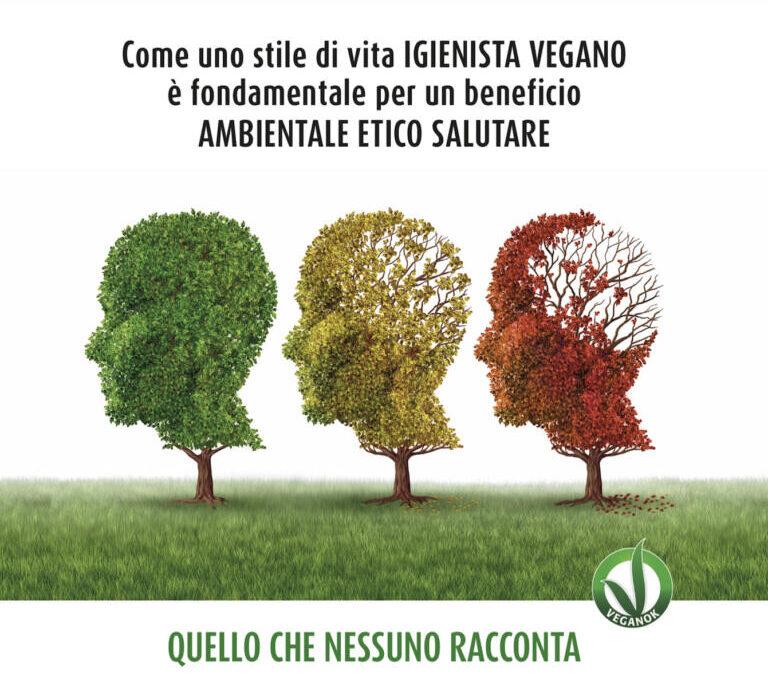 """""""L'altra parte della mente – Come uno stile di vita igienista vegano è fondamentale per un beneficio ambientale etico salutare"""""""