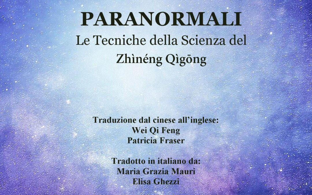 """""""Le abilità paranormali. Le tecniche del Zhìnéng Qìgōng"""" – Dr. Pàng Mìng"""