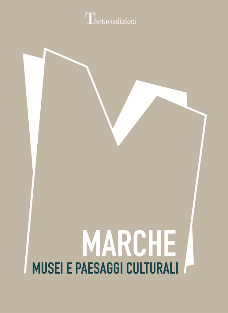 copertina Marche-musei-e-paesaggi-culturali