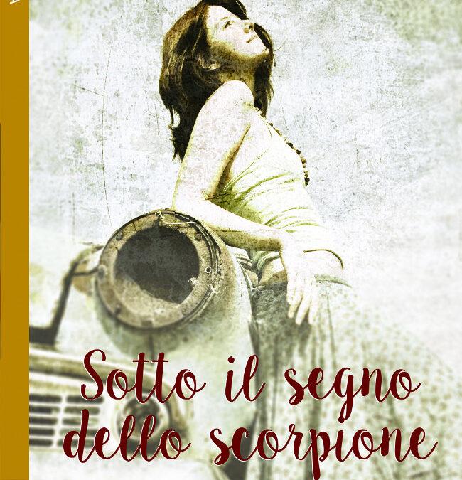 """""""Sotto il segno dello scorpione"""" – Bruna Franceschini"""