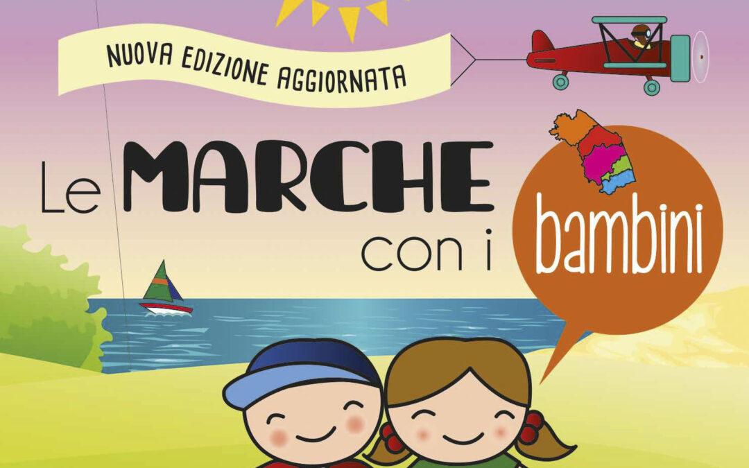 """""""Le Marche con i bambini"""" – Lucia Paciaroni, Silvia Alessandrini Calisti, Vissia Lucarelli"""