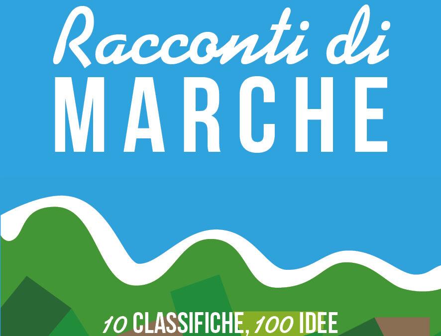 """""""Racconti di Marche"""" – Nadia Stacchiotti"""