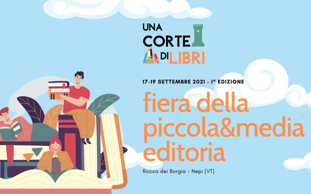 """""""Fiera della piccola e media editoria"""" – Rocca dei Borgia, Nepi"""