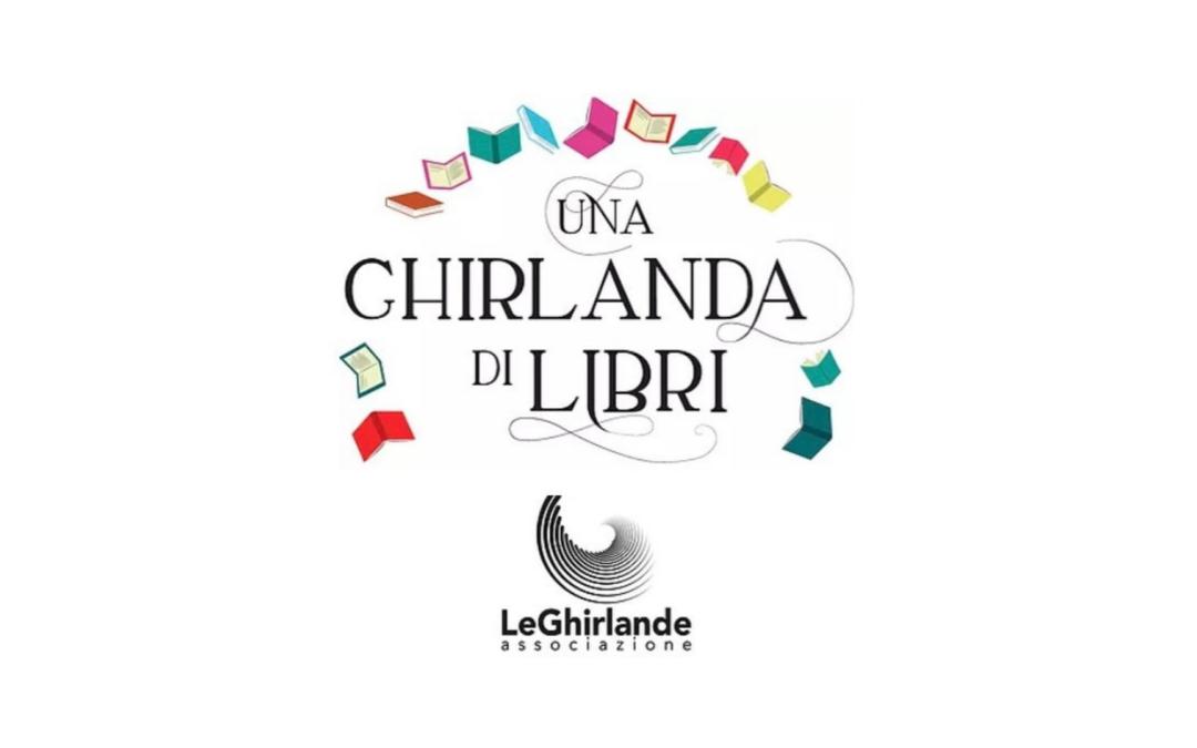 """""""Una Ghirlanda di Libri"""" – 25/26 settembre 2021, Cinisello Balsamo"""
