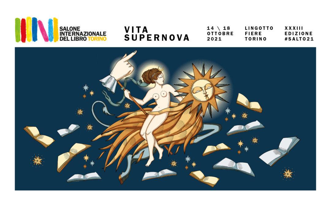 """""""SALONE INTERNAZIONALE DEL LIBRO DI TORINO"""" – 14-18 ottobre 2021"""